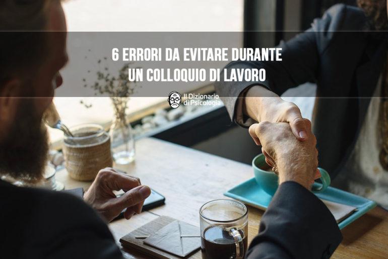 errori da evitare durante un colloquio di lavoro